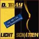 Licht und Schatten/D. Tray