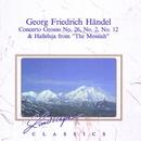 """Georg Friedrich Händel: Concerto Grosso Nr. 26, No. 2, No. 12 & Halleluja From """"The Messiah""""/Orchestra da Camera Dell'Arte, Luigi Zanetti"""