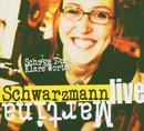 Schräge Töne Klare Worte/Martina Schwarzmann