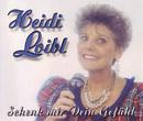 Schenk mir dein Gefühl/Heidi Loibl