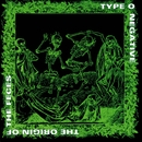 The Origin of the Feces (Reissue)/Type O Negative