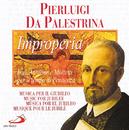 Musica Sacra Inedita: Pierluigi da Palestrina/Coro Accademia Filarmonica Romana, Pablo Volino