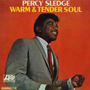 Warm & Tender Soul/Percy Sledge