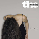 To Your Heart/The Truffauts