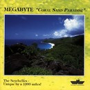 Coral Sand Paradise/Megabyte