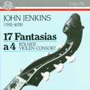 John Jenkins: 17 Fantasias a 4/Kölner Violen-Consort