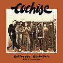 Rolltreppe Rückwärts [Rare & Live 1979-1986]/Cochise