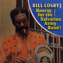 Bill Cosby Sings Hooray For The Salvation Army Band!/Bill Cosby