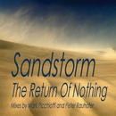 The Return Of Nothing/Sandstorm