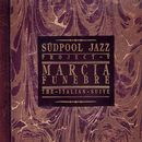 Marcia Funebre - The Italian Suite/Südpool Jazz Project V