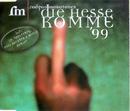 Die Hesse komme 99/Rodgau Monotones
