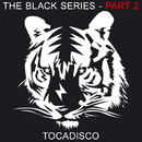 The Black Series Part 2 - Taken From Superstar Recordings/Tocadisco