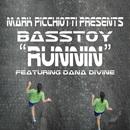 Runnin/Mark Picchiotti presents Basstoy