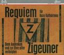 Requiem für Kaza Kathárina/Zigeunerensemble, Gerhard Rosenfeld