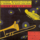 Listen and lay back/Albert Mangelsdorff & Members of Klaus Lage Band