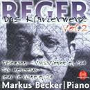 Max Reger: Das Klavierwerk Vol. 2/Markus Becker