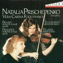 Johannes Brahms: op. 108 - Sergej Prokofiew: op. 94 - Peter Tschaikowsky: op. 42 - Niccolo Paganini: op. 11/Natalia Prischepenko, Vera Fock