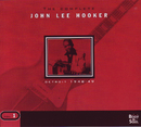 The Complete Vol. 1 - Detroit 1948-1949/John Lee Hooker