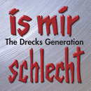 Is mir schlecht - The Drecks Generation/Arschkrampen, Dietmar Wischmeyer, Oliver Kalkofe