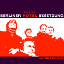 Night And Day/Berliner Hotel Besetzung feat. Iris Romen
