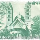 Glocken unserer Heimat/Glockengeläut - Bells Ringing