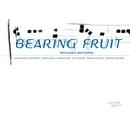 Bearing Fruit/Wolfgang Muthspiel