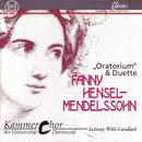 Fanny Hensel-Mendelssohn: Oratorium & Duette/Michael Krämer, Mechthild Georg, Elzbieta Kalvelage