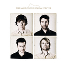 The Band On The Edge Of Forever/The Band On The Edge Of Forever