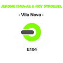 Vila Nova/Jerome Isma-ae & Roy Stroebel