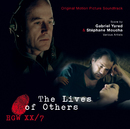 The Lives Of Others/Gabriel Yared, Stéphane Moucha