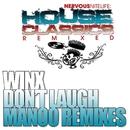 Don't Laugh (Manoo Remixes)/Josh Wink