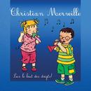 Sur le bout des doigts/Christian Merveille