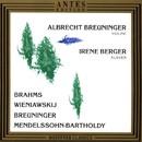 Brahms, Wieniawskij, Breuninger, Mendelssohn-Bartholdy/Albrecht Breuninger, Irene Berger