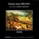 Wagner: Ouvertueren/N. B. C. Orchestra, Arturo Toscanini