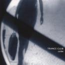 Luba/Trance Club