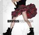 Rockmusik/Brings