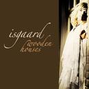 Wooden Houses/Isgaard