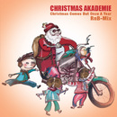 Christmas Comes But Once a Year/Christmas Akademie