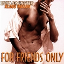 For Friends Only/Klaus Hallen Tanzorchester