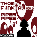 Piper Pipes/Thomas Fankhauser
