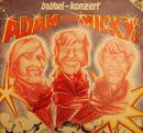 Babbel Konzert/Adam & die Micky's