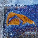 Solo Piano/Daniel Masuch