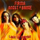 Like A Virgin/Firma Angst & Bange
