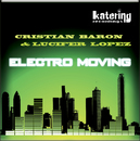 Elektro Moving/Cristian Baron & Lucifer Lopez