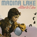 Attics To Eden [Special Edition]/Madina Lake