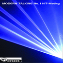 Modern Talking No.1 Hit Medley/Et Cetera