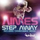 Step Away/Aimes