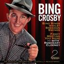 Bing Sings Whilst Bregman Swings / Fancy Meeting You Here (2 Original Albums - Digitally Remastered)/Bing Crosby