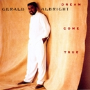 Dream Come True/Gerald Albright