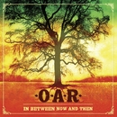 In Between Now And Then/O.A.R.